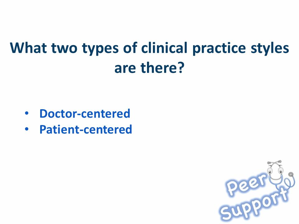 Doctor-centered Patient-centered