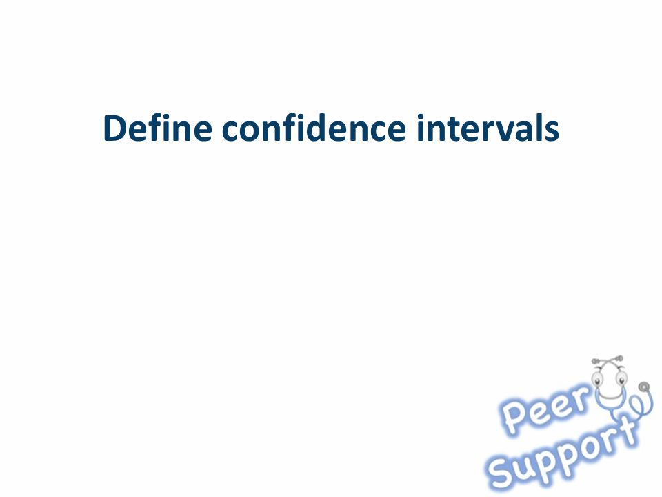 Define confidence intervals