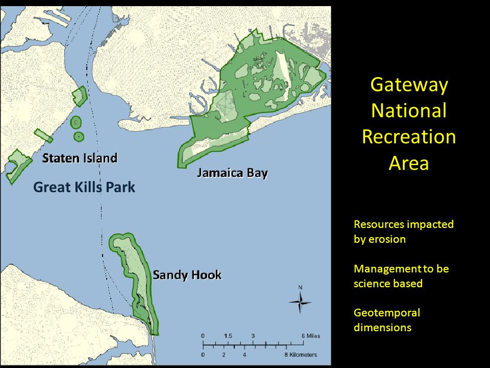 Gateway National Recreation Area Great Kills Park Resources impacted by erosion Management to be science based Geotemporal dimensions