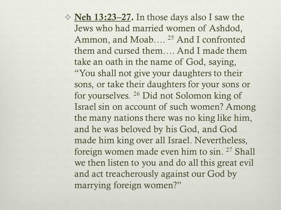  Neh 13:23–27.