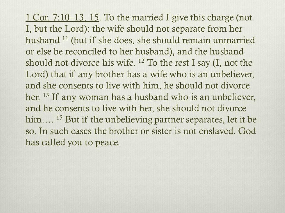 1 Cor. 7:10–13, 15.
