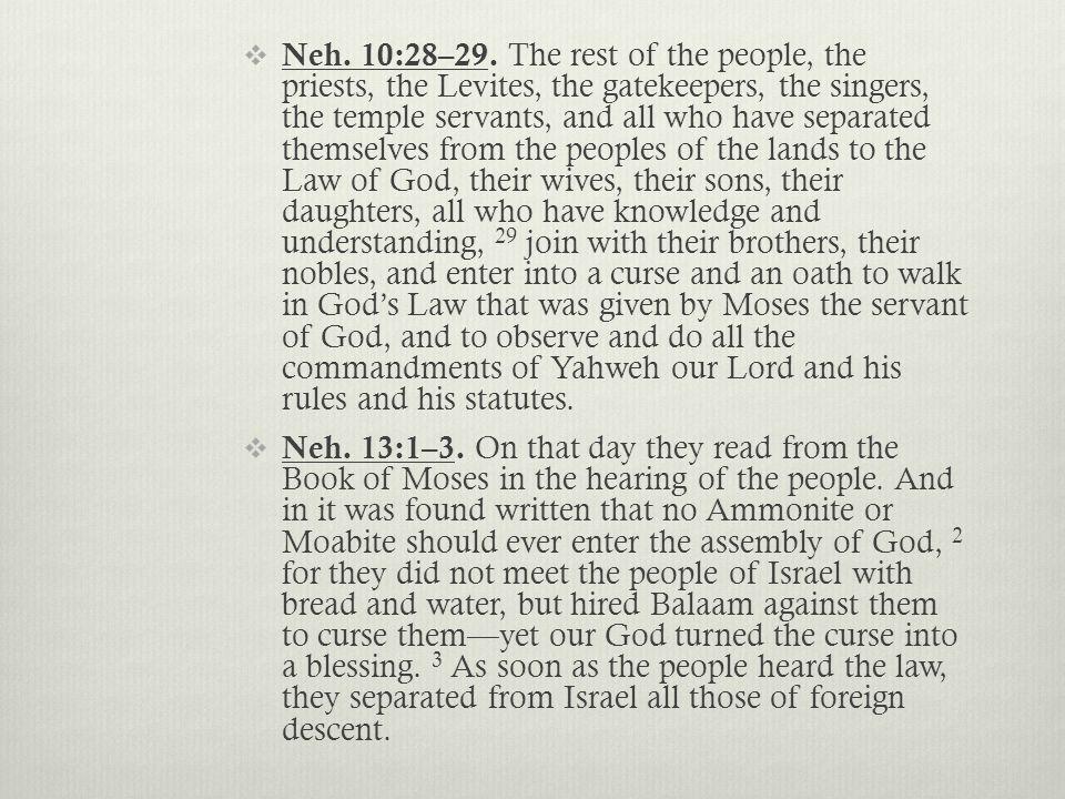  Neh. 10:28–29.