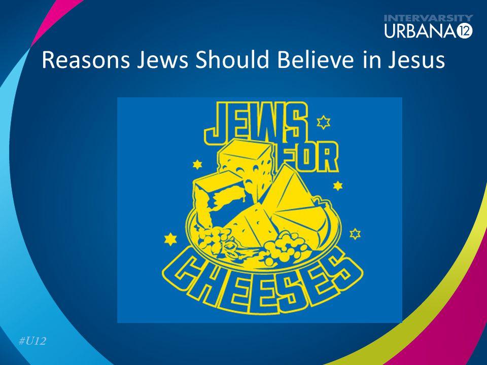 Reasons Jews Should Believe in Jesus