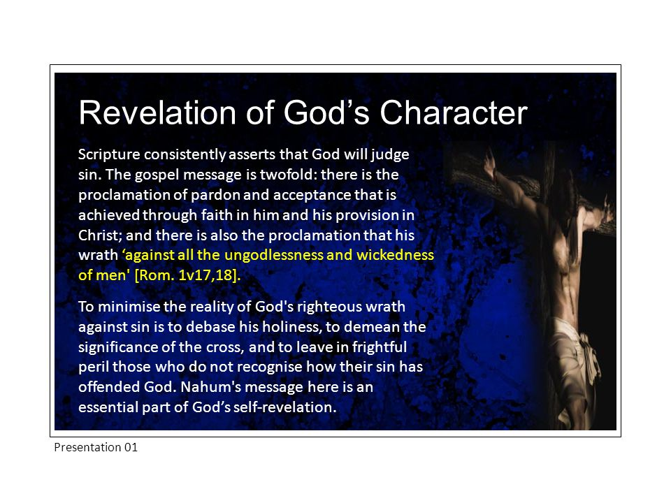 Presentation 01 Scripture consistently asserts that God will judge sin.