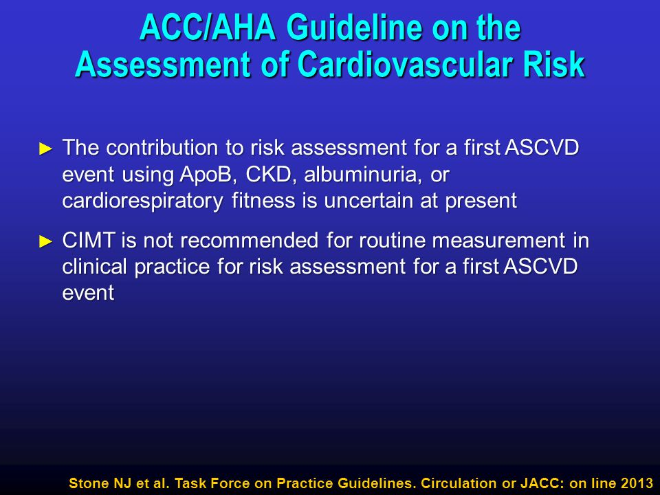 ► The contribution to risk assessment for a first ASCVD event using ApoB, CKD, albuminuria, or cardiorespiratory fitness is uncertain at present ► CIM