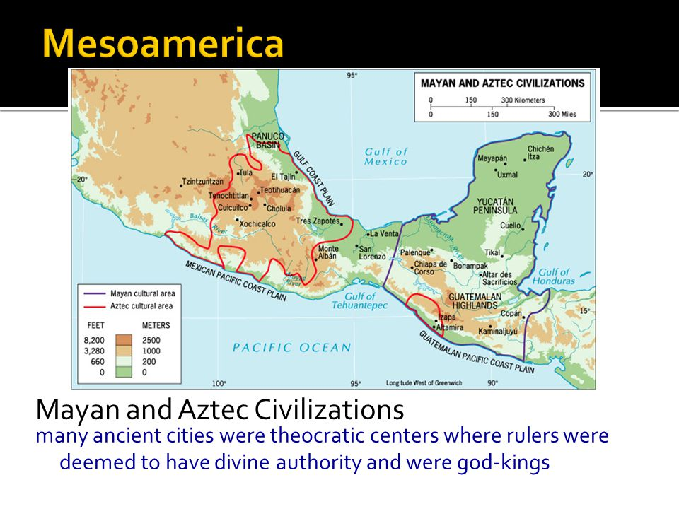 Mayan and Aztec Civilizations many ancient cities were theocratic centers where rulers were deemed to have divine authority and were god-kings
