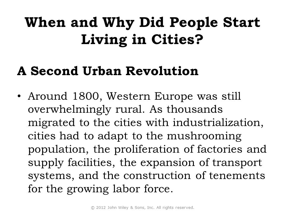 Around 1800, Western Europe was still overwhelmingly rural. As thousands migrated to the cities with industrialization, cities had to adapt to the mus