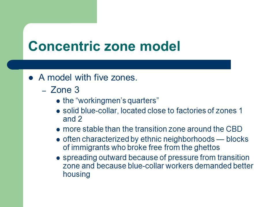 """Concentric zone model A model with five zones. – Zone 3 the """"workingmen's quarters"""" solid blue-collar, located close to factories of zones 1 and 2 mor"""