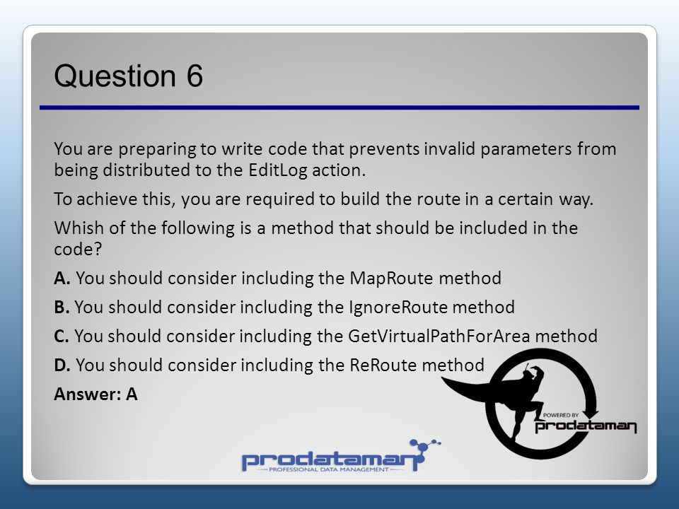 Question 5 You have been tasked with making sure that the application is configured to make use of a custom role provider, named CyclingLogRoleProvide