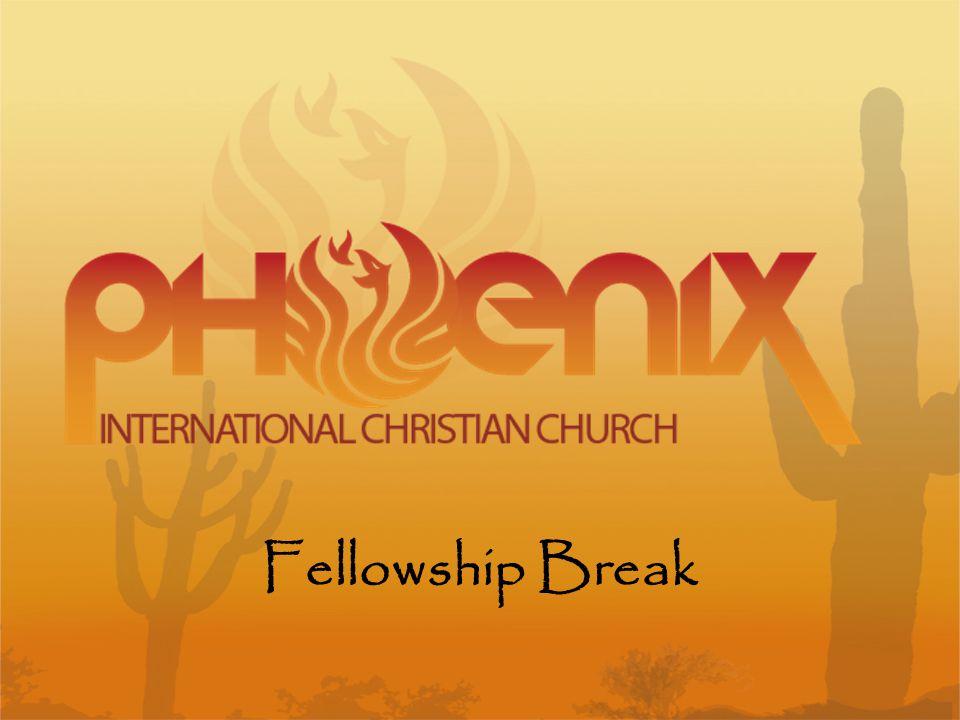 Fellowship Break