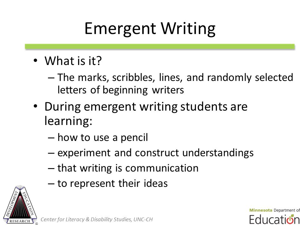 Emergent Writing What is it.