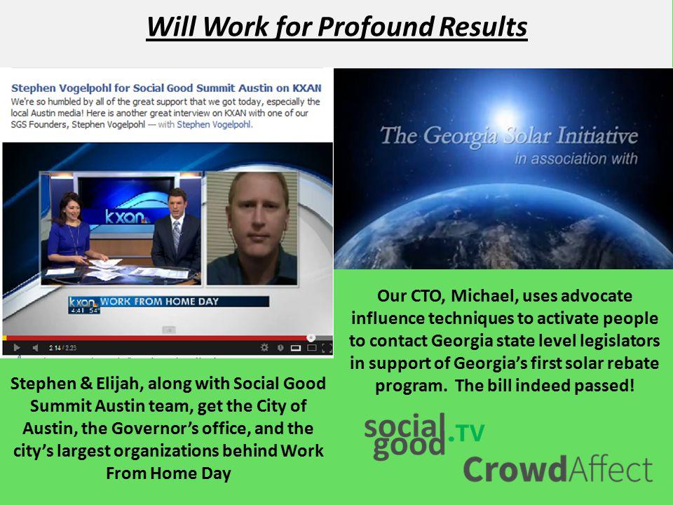 Stephen Vogelpohl Founder, CEO stephen@socialgood.tv (512) 964-7710