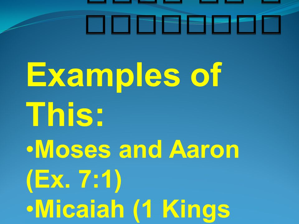 Examples of This: Moses and Aaron (Ex.