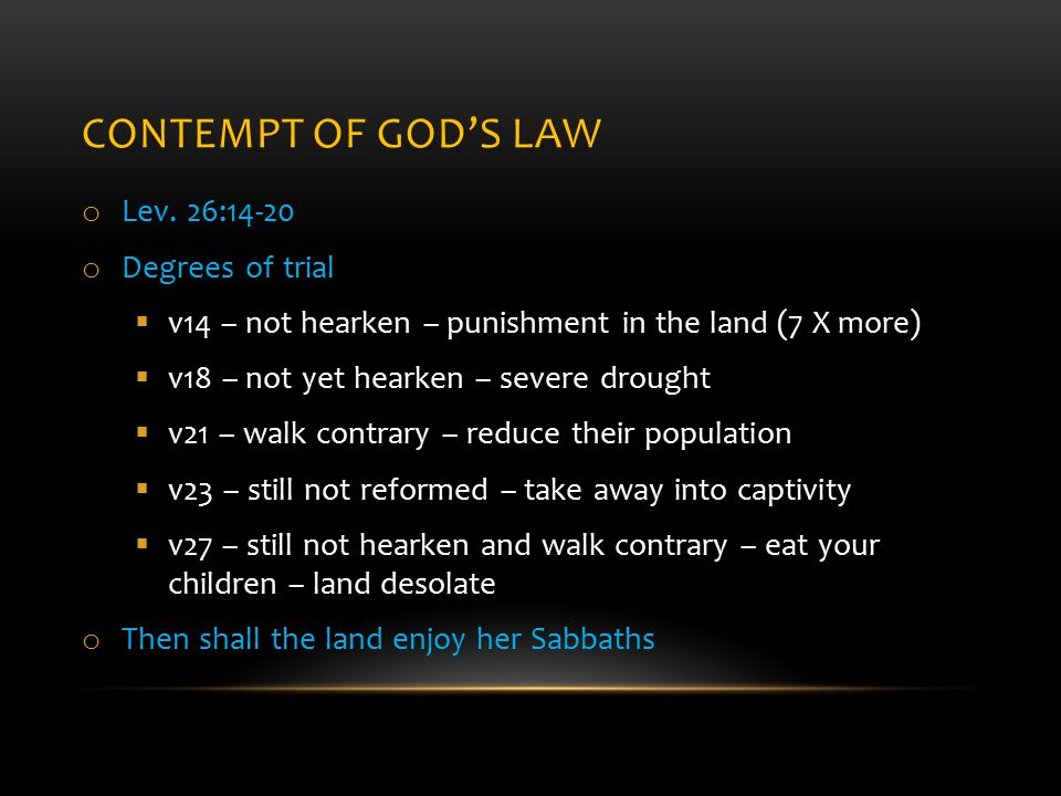 CONTEMPT OF GOD'S LAW o Lev.
