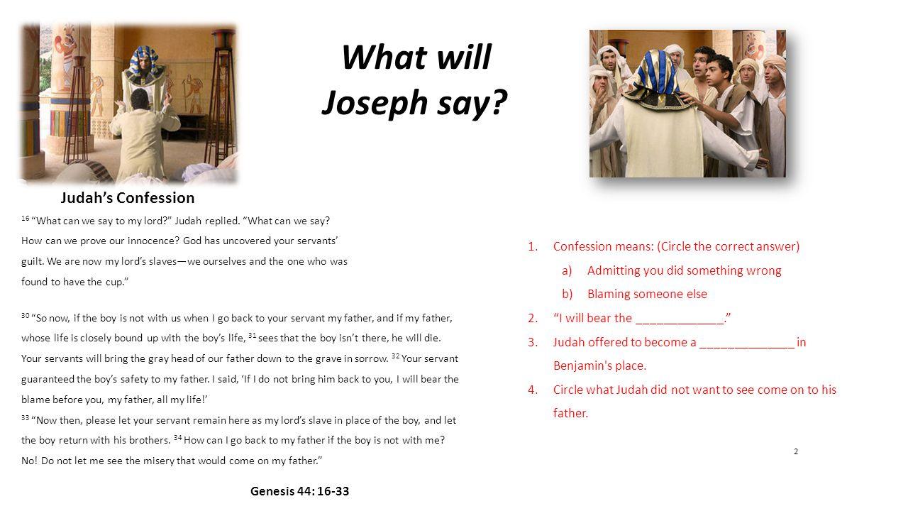 What will Joseph say.