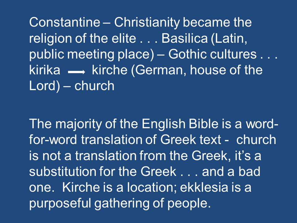 Constantine – Christianity became the religion of the elite...