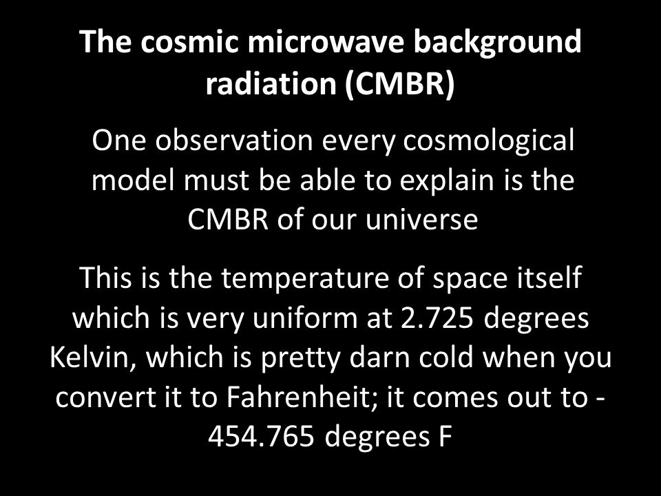 The problem is the Big Bang would create a completely equal and smooth universe and distribution of mass/energy Dr.
