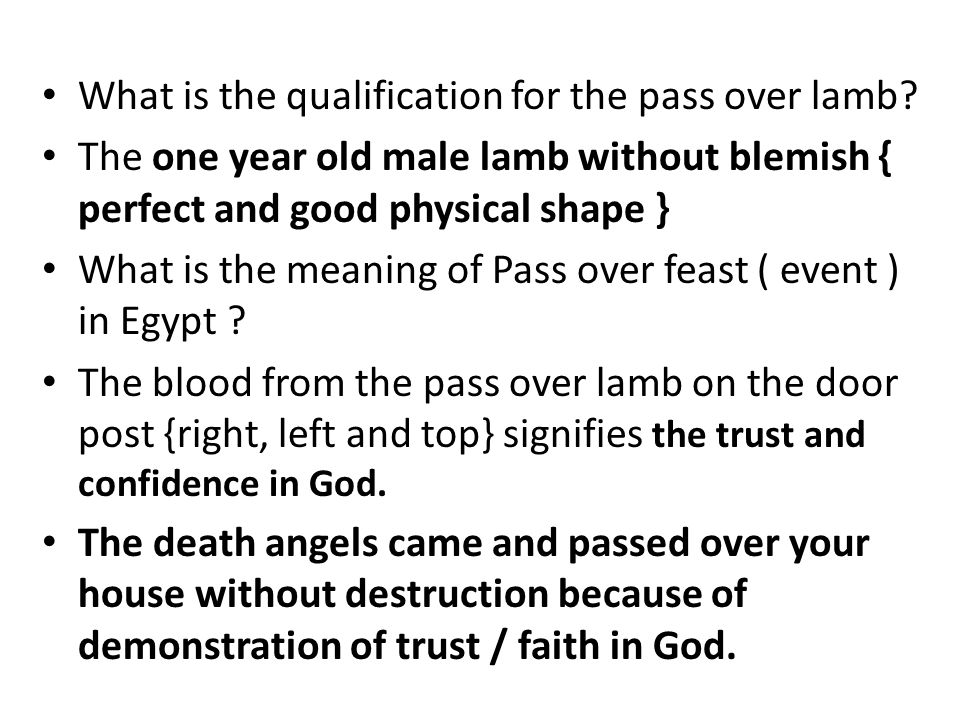 What is the qualification for the pass over lamb.