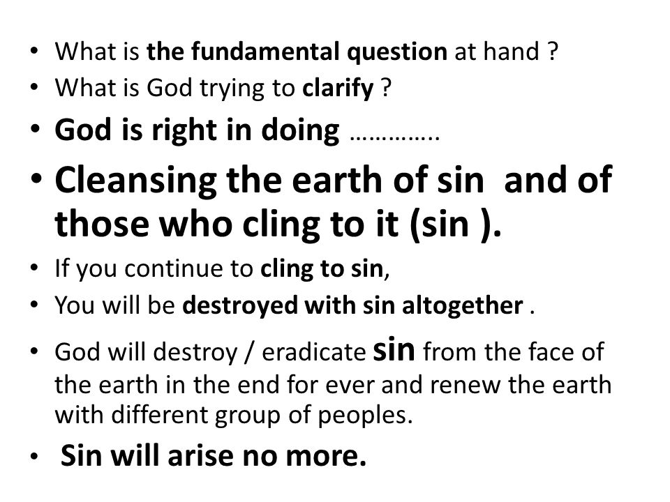 What is the fundamental question at hand . What is God trying to clarify .
