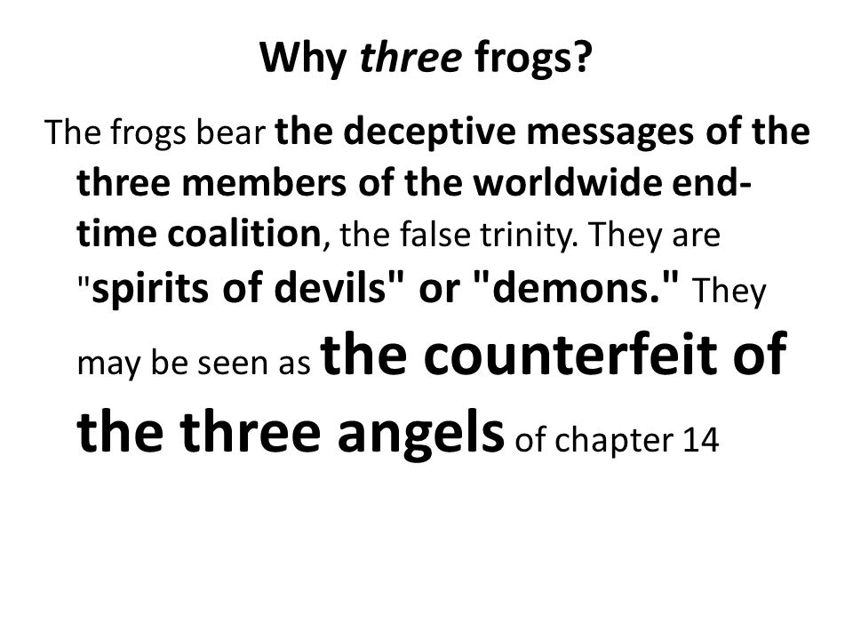 Why three frogs.