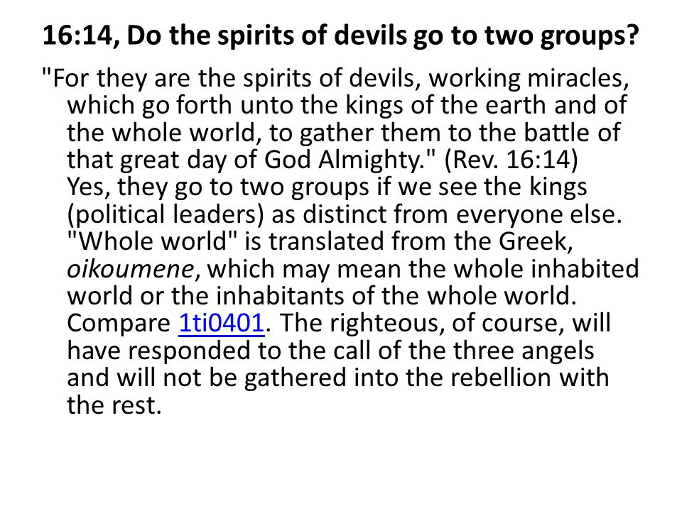 16:14, Do the spirits of devils go to two groups.