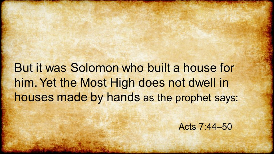 But it was Solomon who built a house for him.