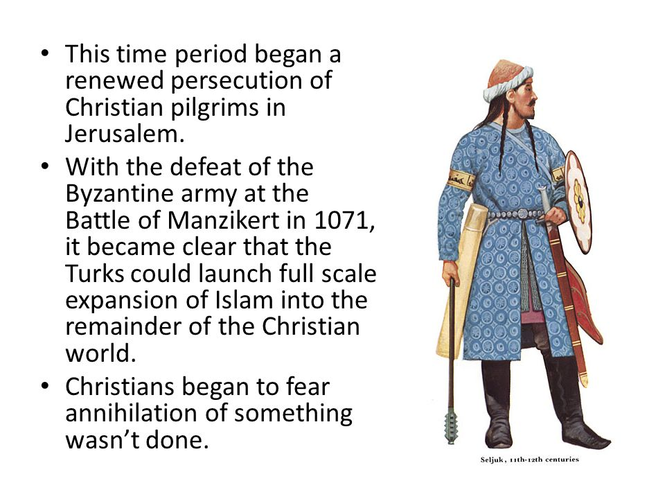 This time period began a renewed persecution of Christian pilgrims in Jerusalem.