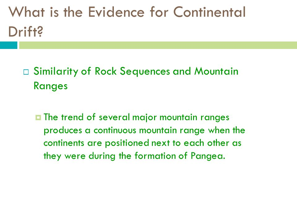 What is the Evidence for Continental Drift.