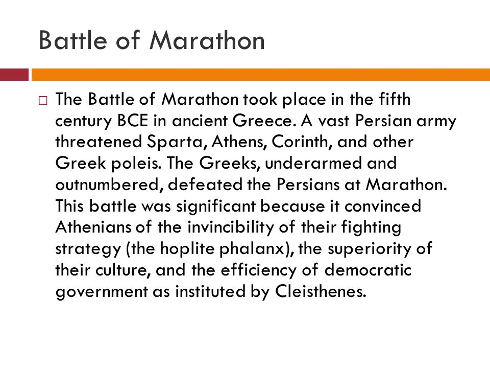 Battle of Marathon  The Battle of Marathon took place in the fifth century BCE in ancient Greece.
