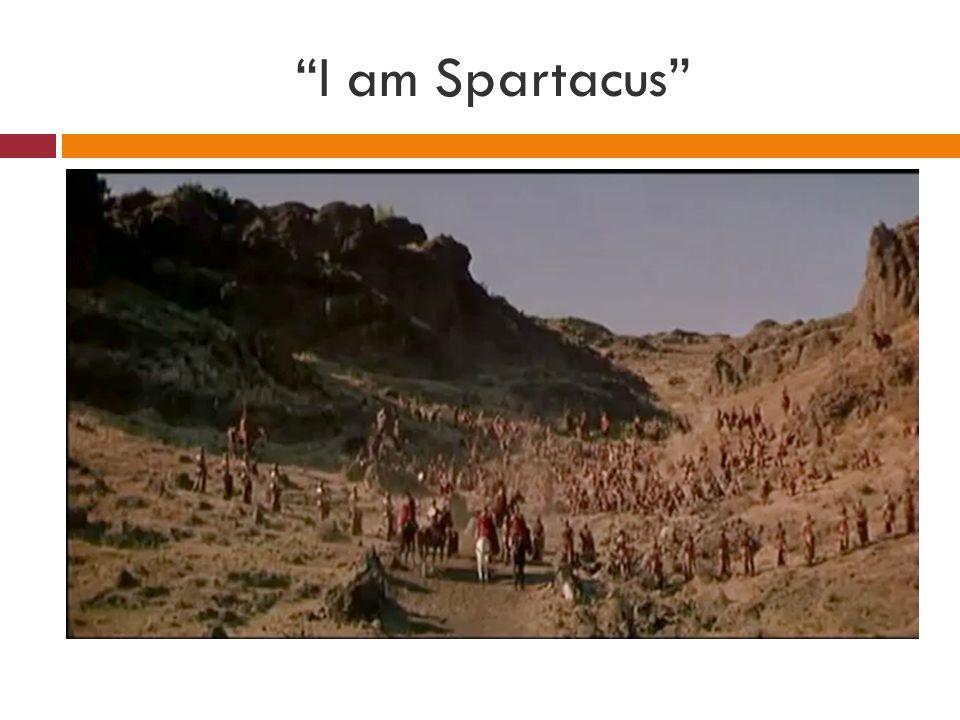 I am Spartacus, Part II