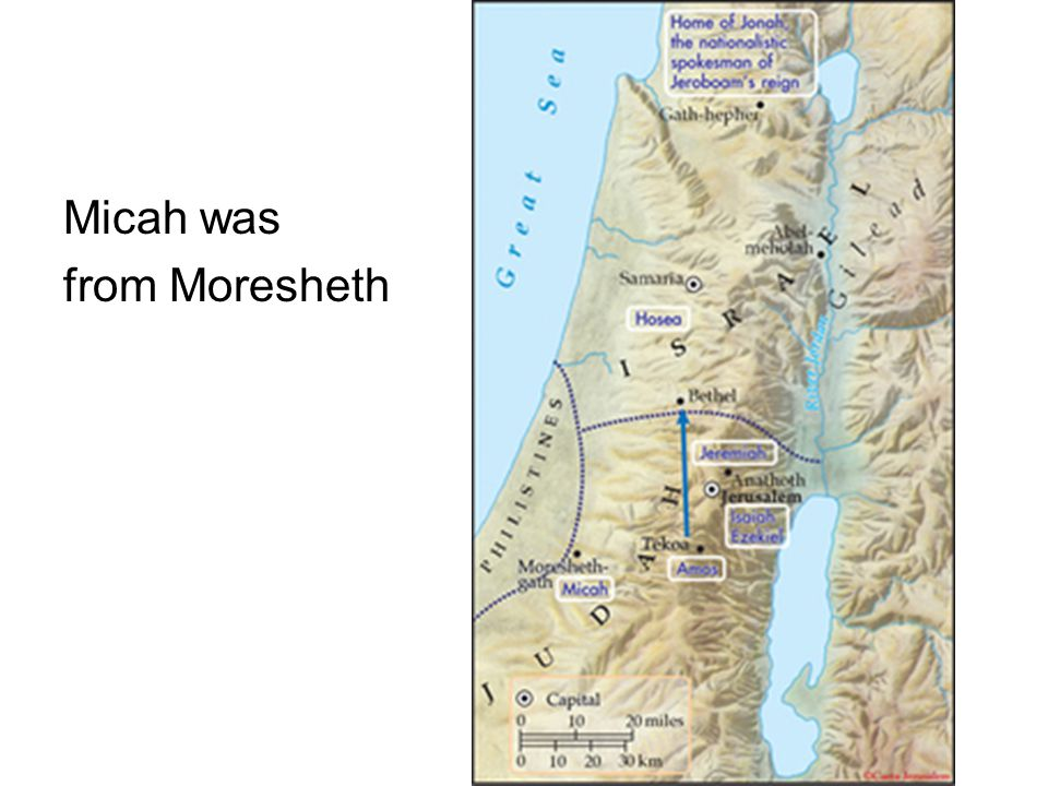 Micah was from Moresheth