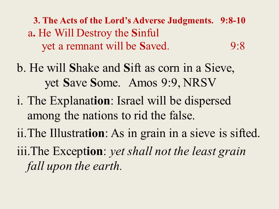 3. The Acts of the Lord's Adverse Judgments. 9:8-10 a.