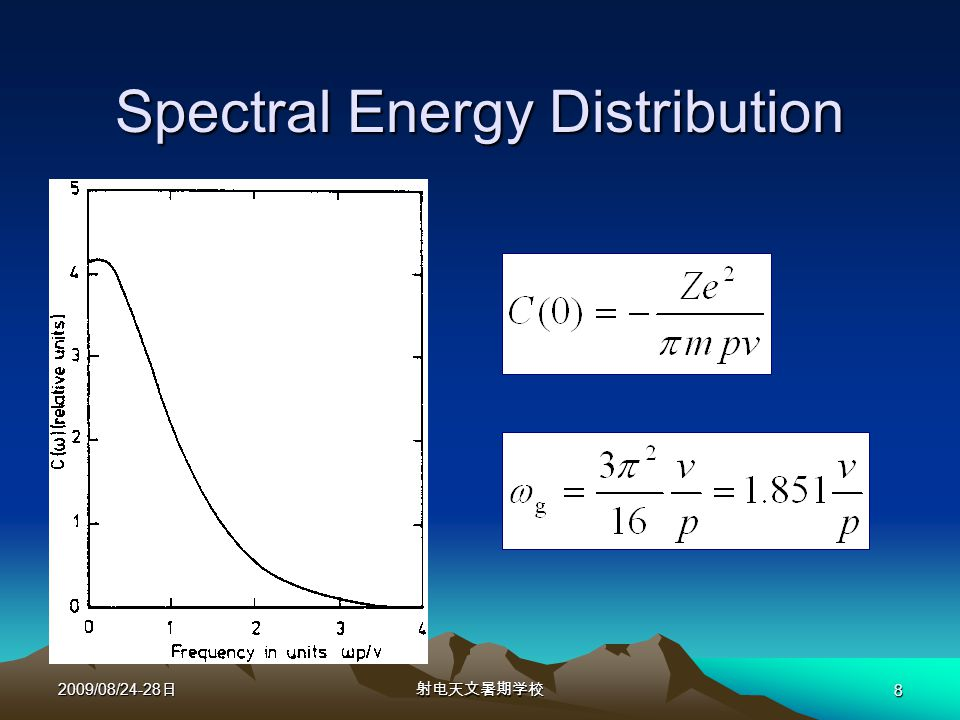 2009/08/24-28 日射电天文暑期学校 8 Spectral Energy Distribution