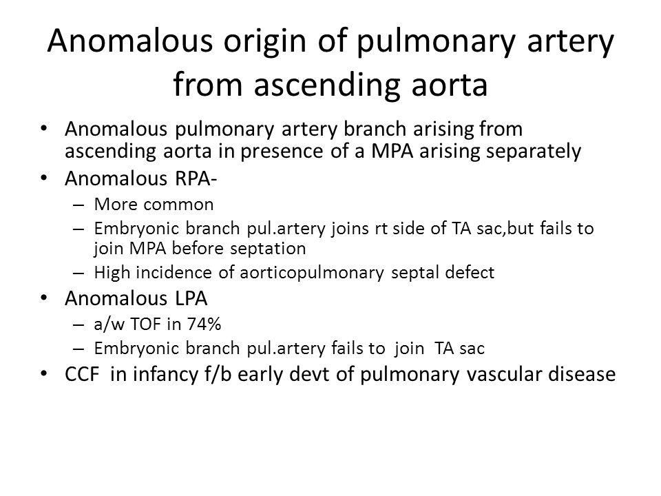 Anomalous origin of pulmonary artery from ascending aorta Anomalous pulmonary artery branch arising from ascending aorta in presence of a MPA arising