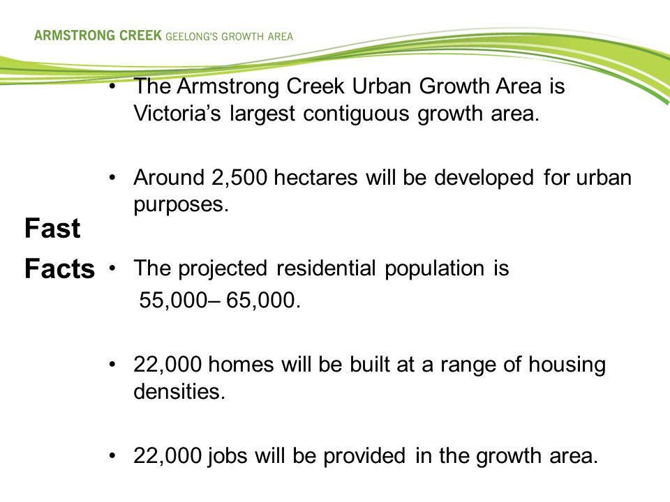 The Armstrong Creek Urban Growth Area is Victoria's largest contiguous growth area.