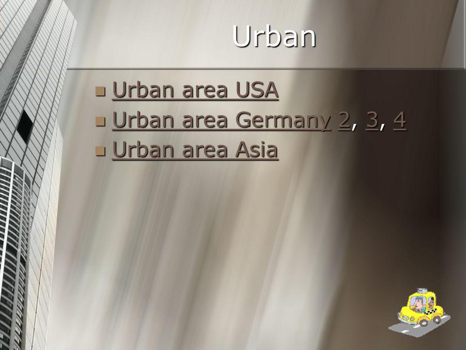 Urban Urban area USA Urban area USA Urban area USA Urban area USA Urban area Germany 2, 3, 4 Urban area Germany 2, 3, 4 Urban area Germany234 Urban ar