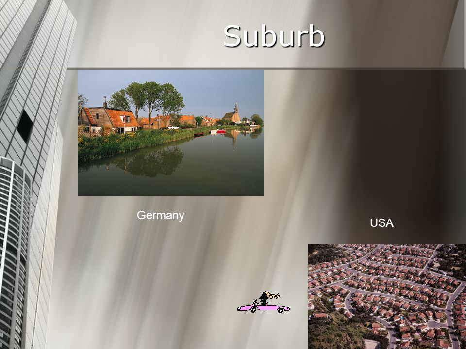 Suburb Germany USA