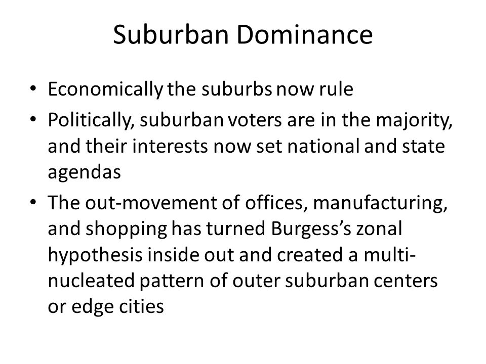 Emergence of Suburbs Suburbs have been called bourgeois utopias Suburbs have been growing faster than central cities for a century Suburban as defined by the Bureau of the Census simply means territory inside the metropolitan area that lies outside the central city