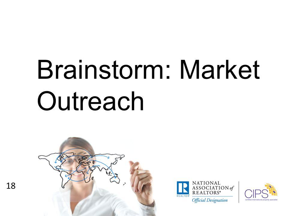 Brainstorm: Market Outreach 18