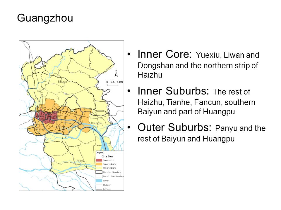 Guangzhou Inner Core: Yuexiu, Liwan and Dongshan and the northern strip of Haizhu Inner Suburbs: The rest of Haizhu, Tianhe, Fancun, southern Baiyun and part of Huangpu Outer Suburbs: Panyu and the rest of Baiyun and Huangpu
