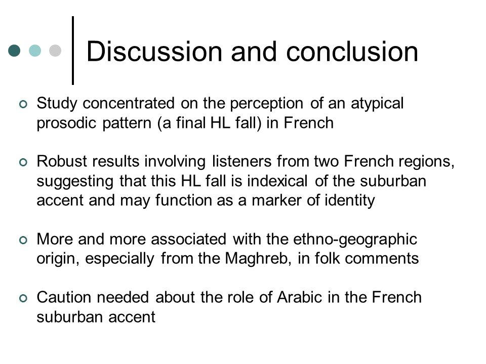 Discussion and conclusion Study concentrated on the perception of an atypical prosodic pattern (a final HL fall) in French Robust results involving li