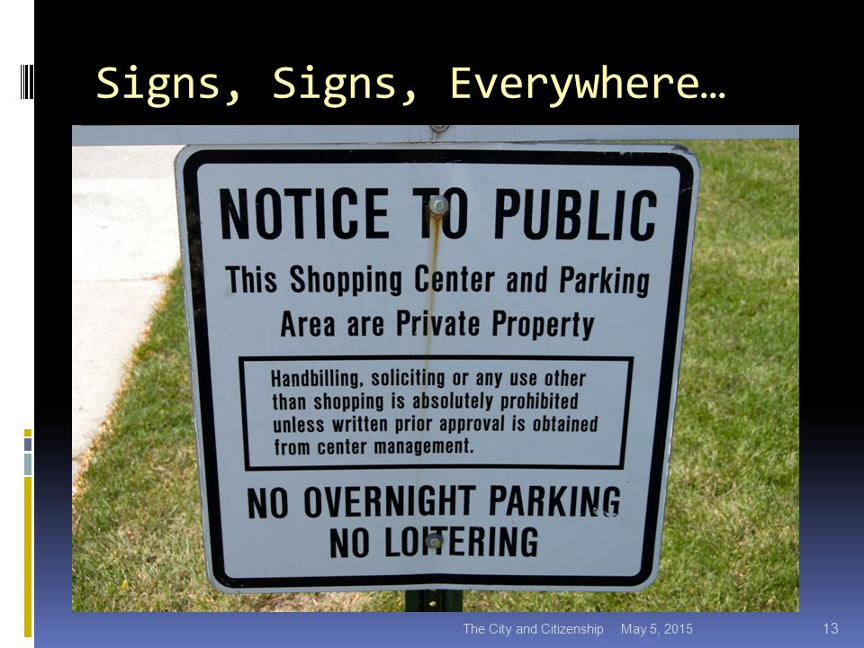 Signs, Signs, Everywhere… May 5, 2015The City and Citizenship 13