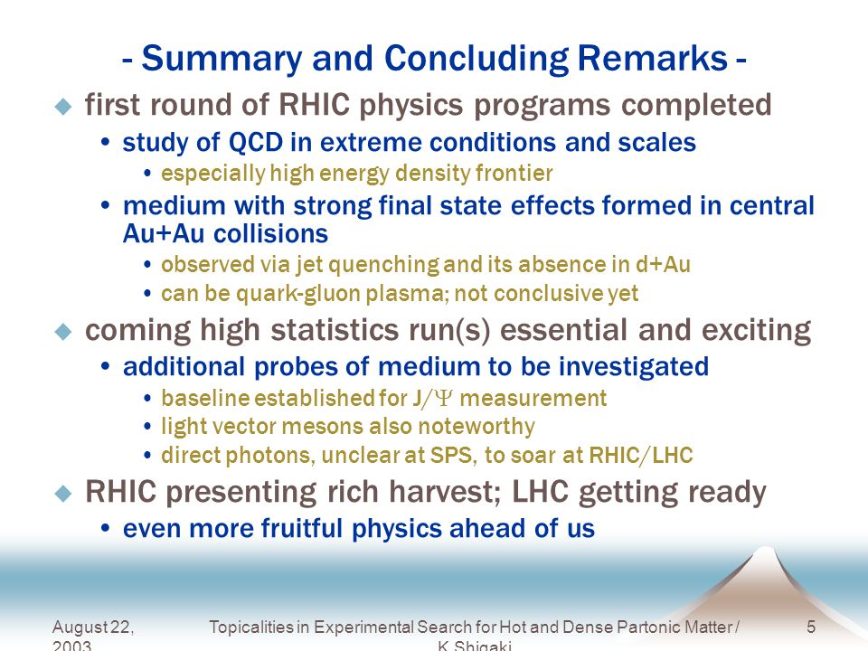 maximum suppression by factor ~ 7 at ~ 7 GeV/c preliminary Inclusive Charged Hadron R AA 2011/8/22 TQFT'11 – High Energy Nuclear Collision Experiments at LHC – K.Shigaki CMS-PAS-HIN-10-005 see also ALICE (K.