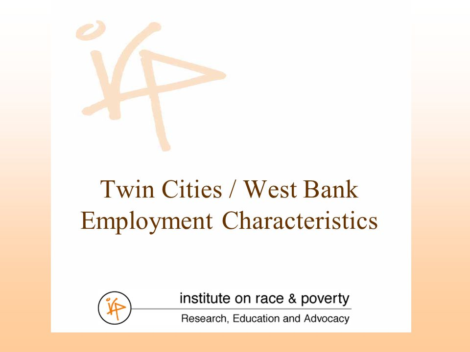 Twin Cities / West Bank Employment Characteristics