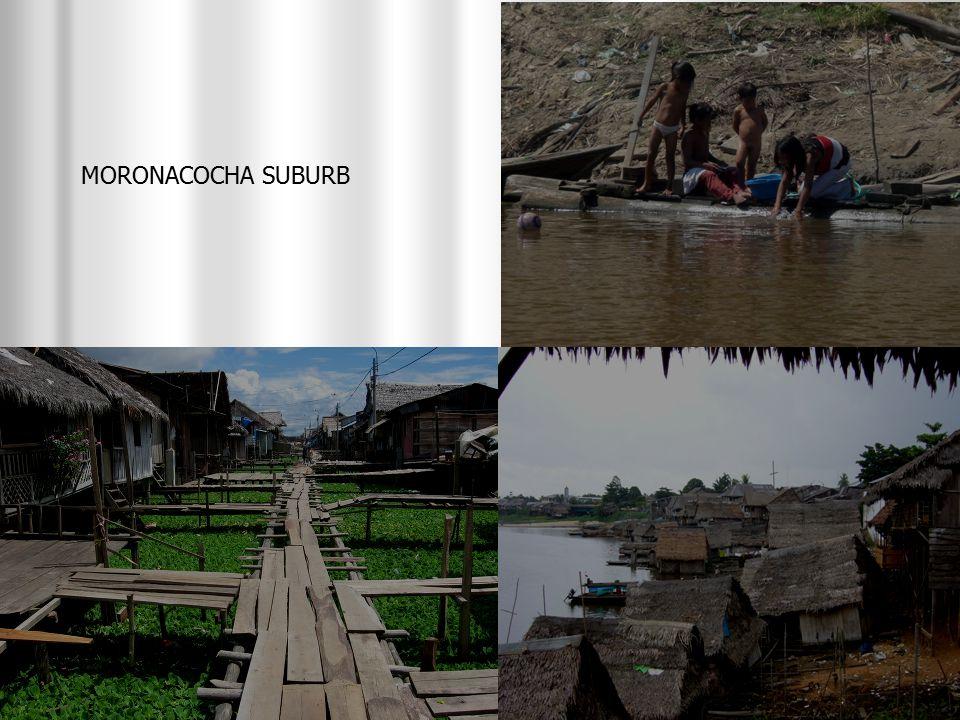 MORONACOCHA SUBURB