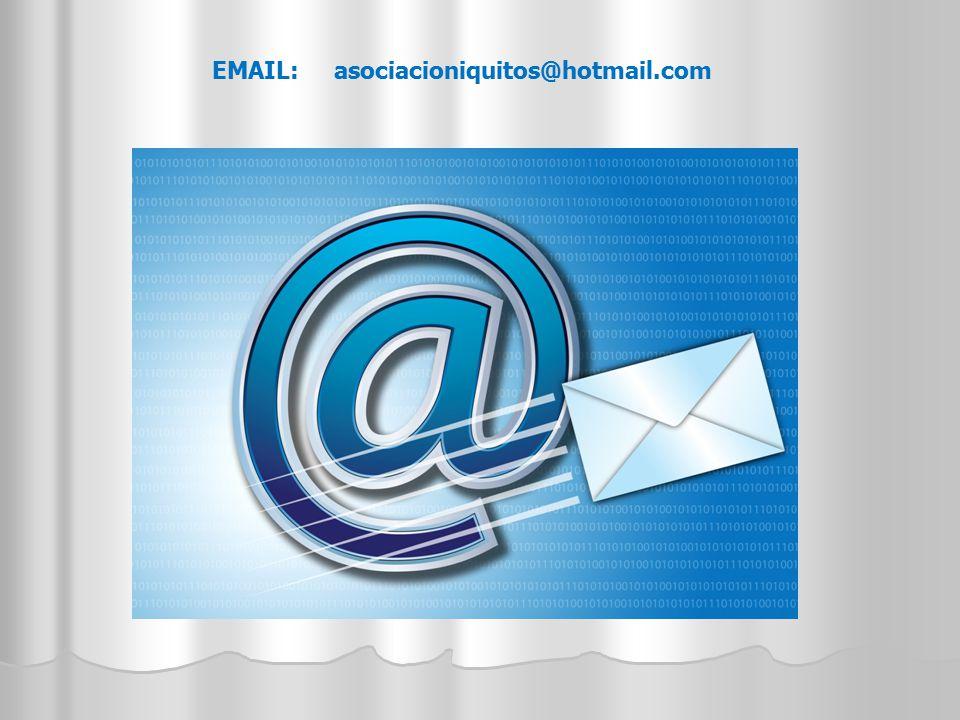 EMAIL: asociacioniquitos@hotmail.com