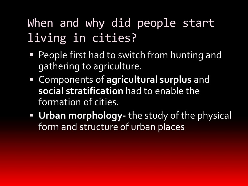 When and why did people start living in cities.