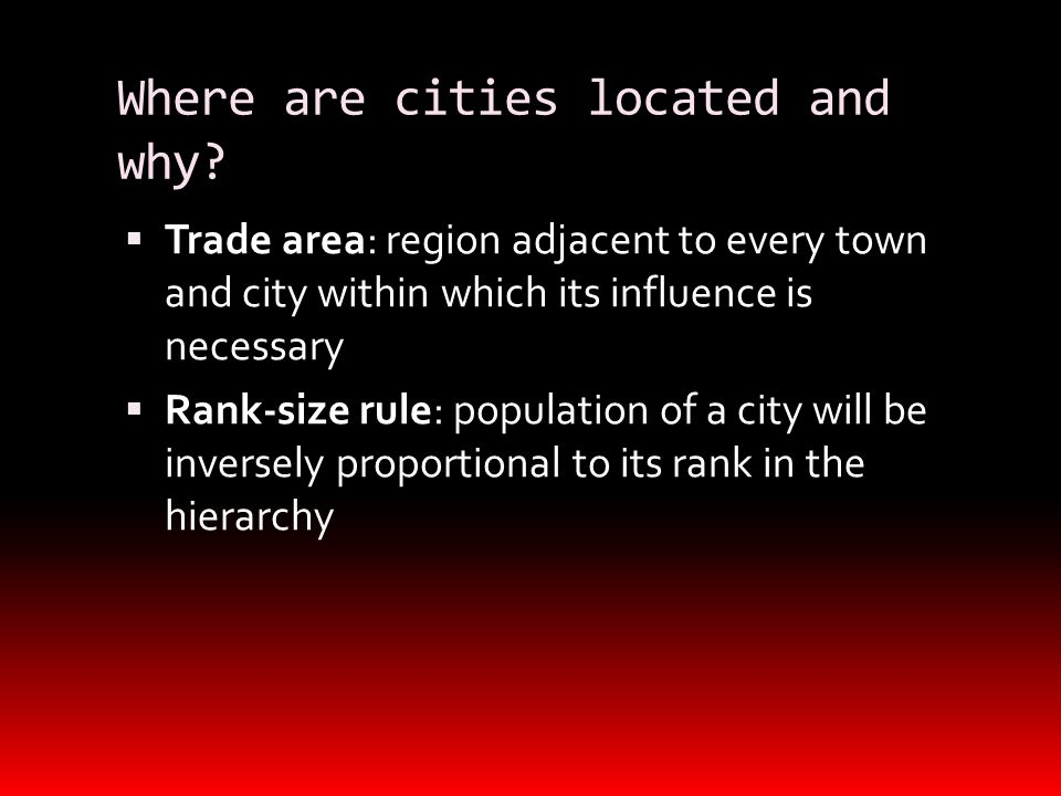 Where are cities located and why.