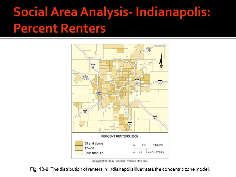 Fig. 13-8: The distribution of renters in Indianapolis illustrates the concentric zone model.