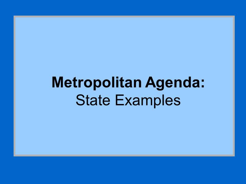 Metropolitan Agenda: State Examples